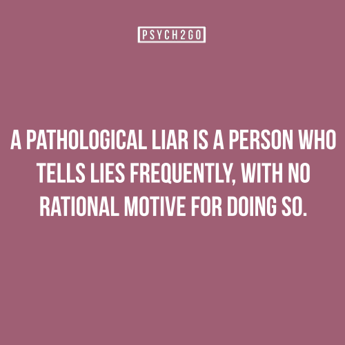 im dating a pathological liar In fact, the sociopath lies more often than they tell the truth this is when you realise that you have been dating a compulsive pathological liar how can i put a stop to lying to my wife im tired of hurting her but i just keep lying over stupid.