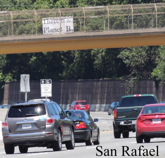 There is no Planet B sign over US 101.