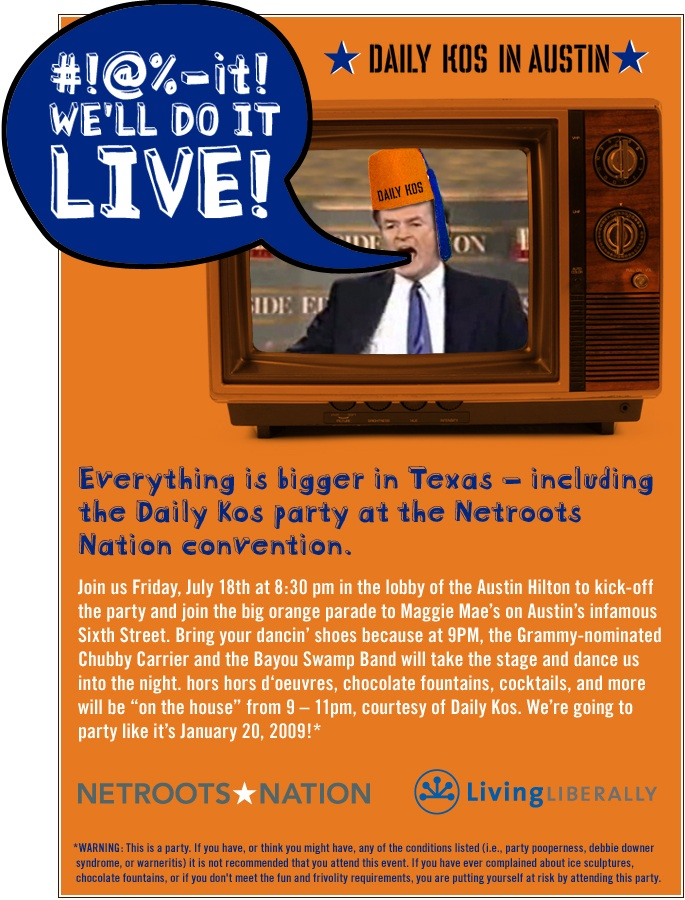 it! We'll do it live! Daily Kos