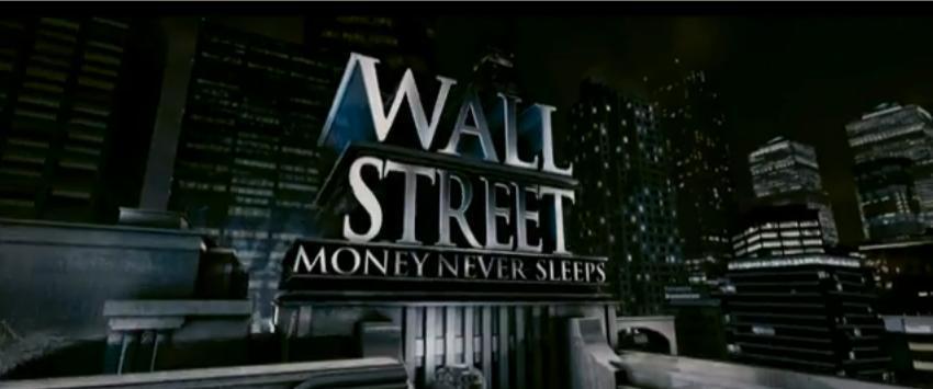 Wall Street: Money Never Sleeps (2010) created by Oliver ...  Wall Street Money Never Sleeps