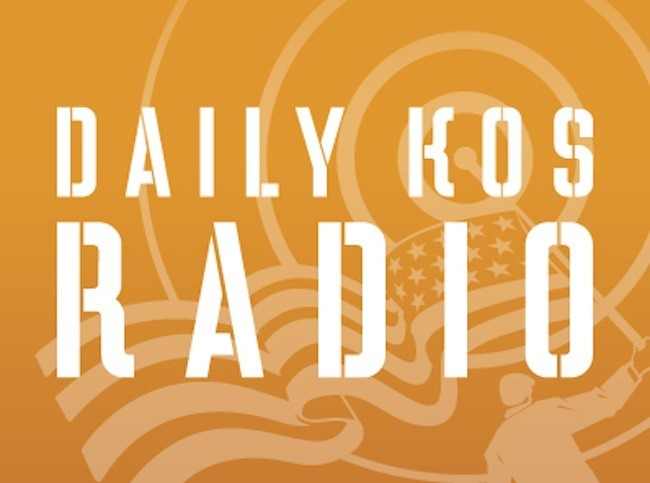 photo image Daily Kos Radio is LIVE at 9 AM ET!