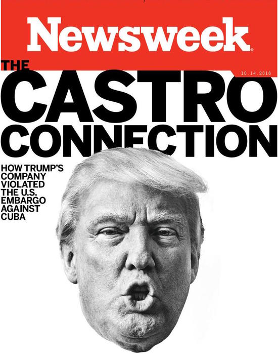 Trump cover story on Newsweek on his Cuba dealings.