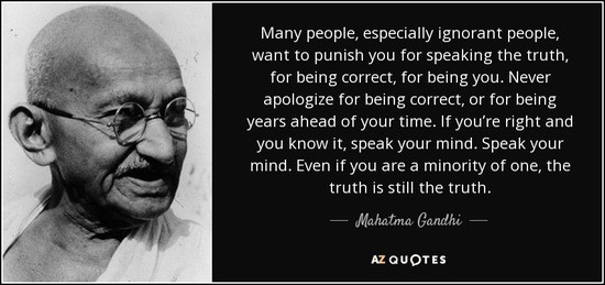 quote-many-people-especially-ignorant-people-want-to-punish-you-for-speaking-the-truth-for-mahatma-gandhi-51-2-0263.jpg