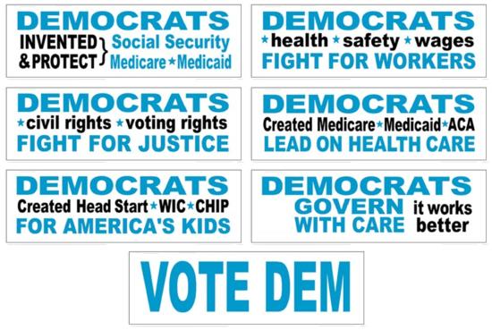 Displaying a FREE pro-Dem bumper sticker is helpful year