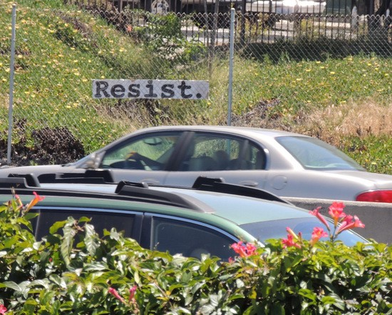 Resist sign next to US 101 southbound.