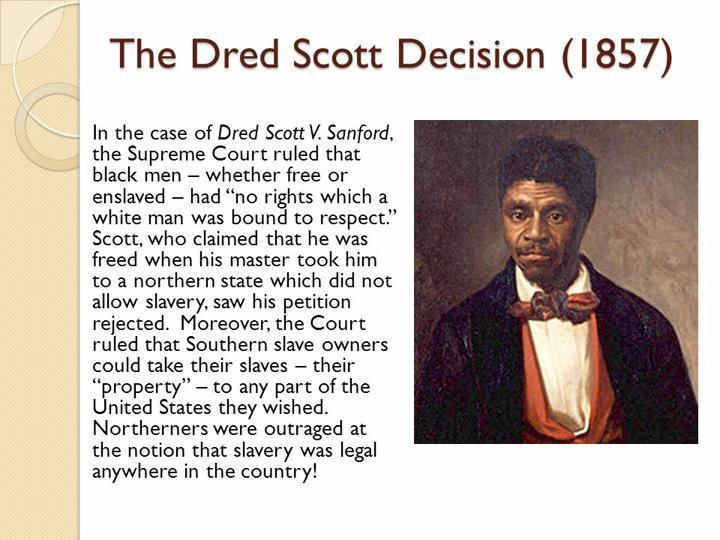 an analysis of the dred scott decision on the supreme court Case opinion for us supreme court dred scott v sandford read the court's full decision on findlaw.
