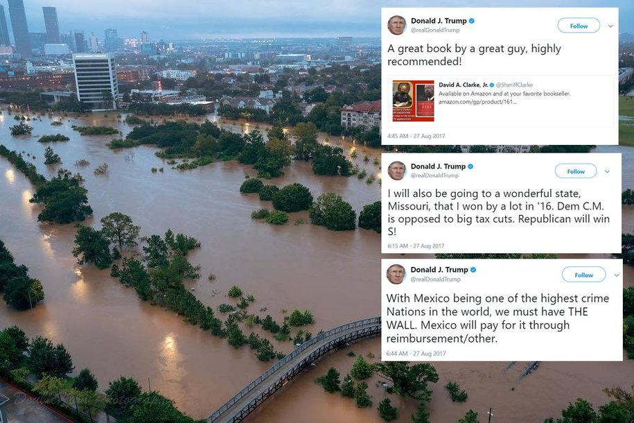 while Houston floods, Trump tweets book recommendations ... Wow ... experts ... 500 year flood ...