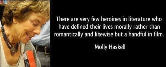 Molly_Haskell_-_heroines_quote.jpg