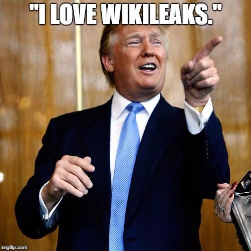 Trump_Loves_Wikileaks.jpg