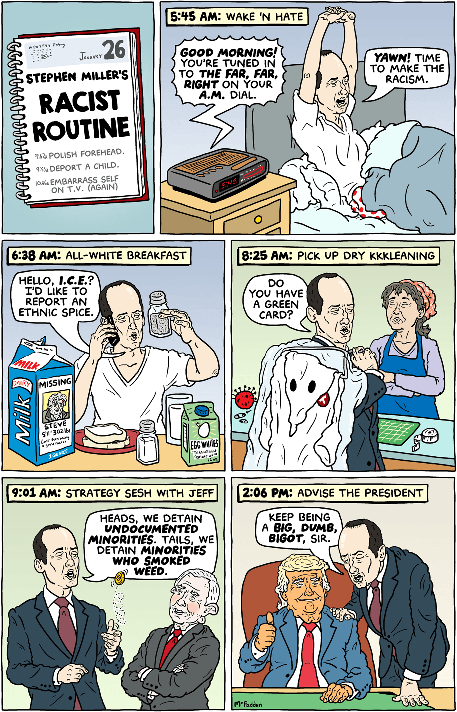 Cartoon: Stephen Miller's racist routine