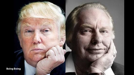 Trump L. Ron. Hubbard