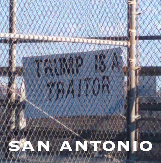 Trump is a Traitor sign by freeway