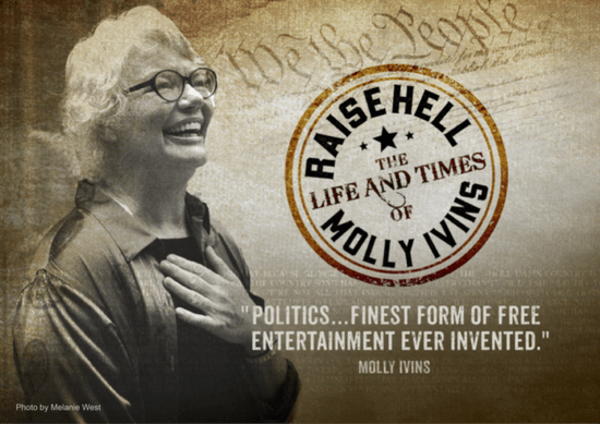 "Poster for the movie ""Raise Hell: The Life and Times of Molly Ivins"""