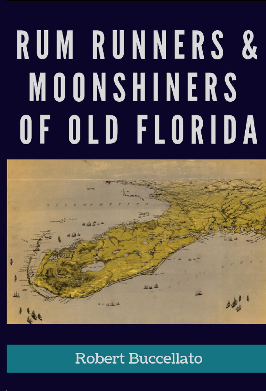 Rum Runners, Bootleggers, and Moonshiners