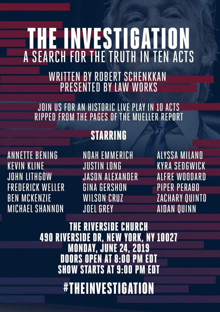 Mueller Report: Live reading and dramatization in NYC #TheInvestigation - A play in 10 acts