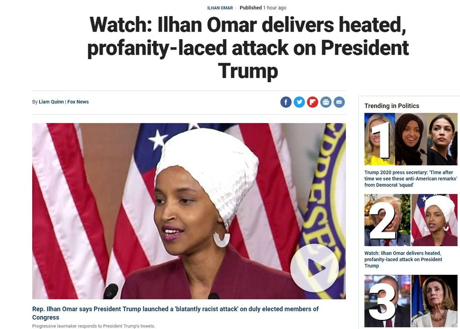 "Fox News Reports Rep. Omar ""delivers heated, profanity laced attack"" When She Quoted Trump."