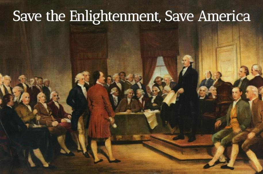 Save the Enlightenment, Save America