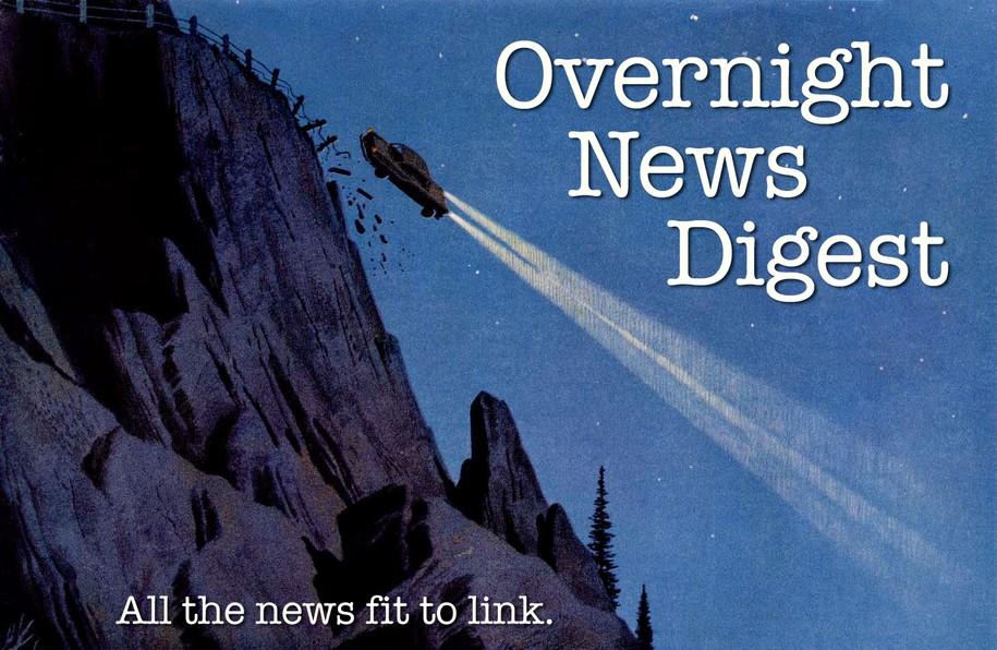 Overnight News Digest: All Civilizations Fall