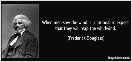 reap-the-whirlwind-frederick-douglass-52758.jpg