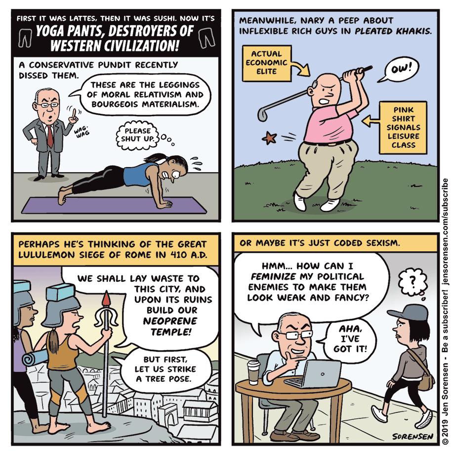 Cartoon: Yoga pants, destroyers of Western civilization