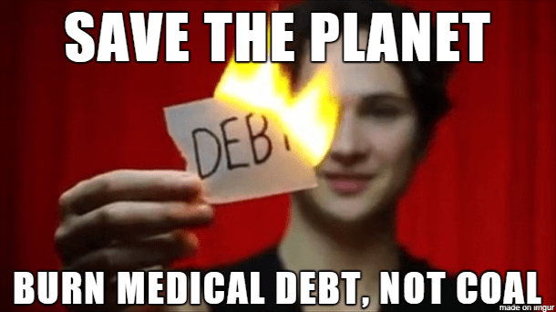 burn-medical-debt-not-coal.png