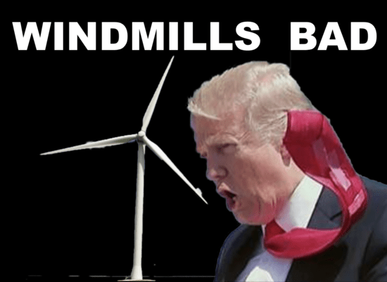 Image result for trump and windmills