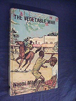 Vegetable War - ( Naomi Mitchison) My First English Fiction Read To Resonate