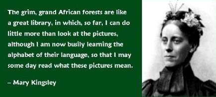 Africanforestsquote-MaryKingsley.jpg