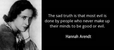 HannahArendt-sadtruthquote.jpg