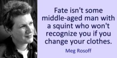 MegRosoff-fatequote.jpg