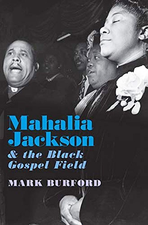 Bookcover:Mahalia Jackson and the Black Gospel Field