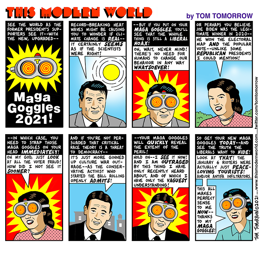 Frame One:  See the world as the former President's supporters see it--with the new, upgraded--MAGA Goggles 2021!